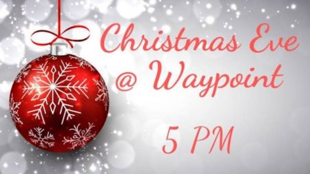 Christmas Eve At Waypoint